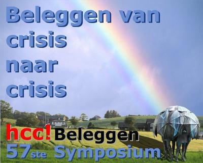 """57ste HCC Beleggen Symposium: """"Beleggen van crisis naar crisis"""""""